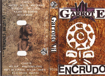 "Garrote Vil ""Encrudo"""