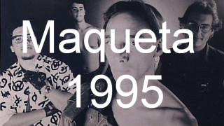 """El Señor X """"Maqueta 1995"""""""